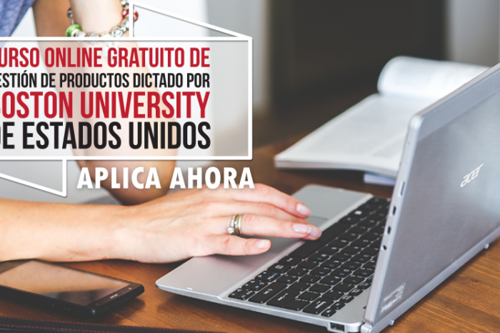 "Curso Online Gratis ""Gestión de Productos"" Boston University  Estados Unidos"