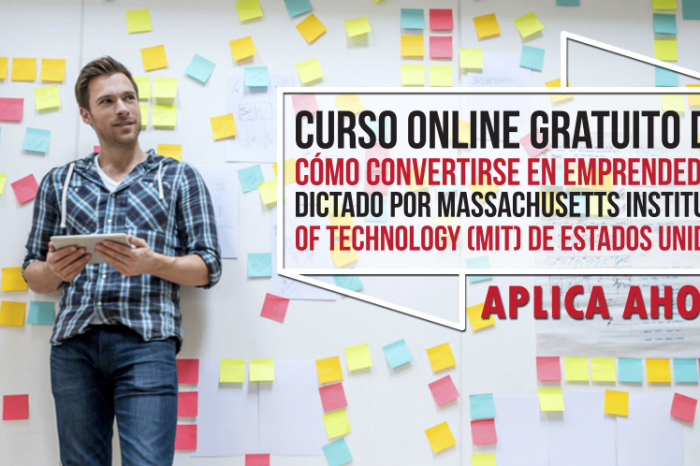 "Curso Online Gratis ""Cómo Convertirse en Emprendedor"" Massachusetts Institute of Technology (MIT) Estados Unidos"