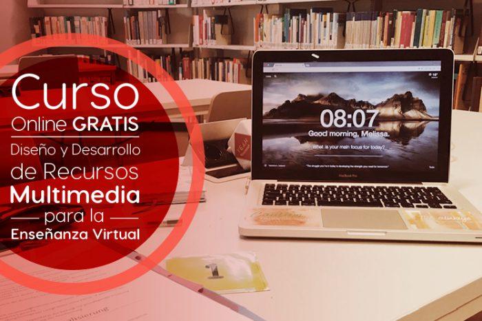 """Curso Gratis Online """"Diseño y Desarrollo de Recursos Multimedia para la Enseñanza Virtual"""" Universidad Galileo Guatemala"""