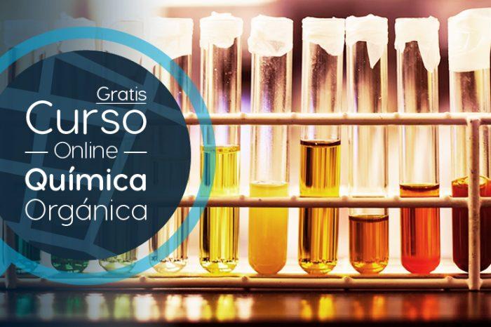 """Curso Gratis Online """"La Química Orgánica, un mundo a tu alcance"""" Universidad Autónoma de Madrid España"""